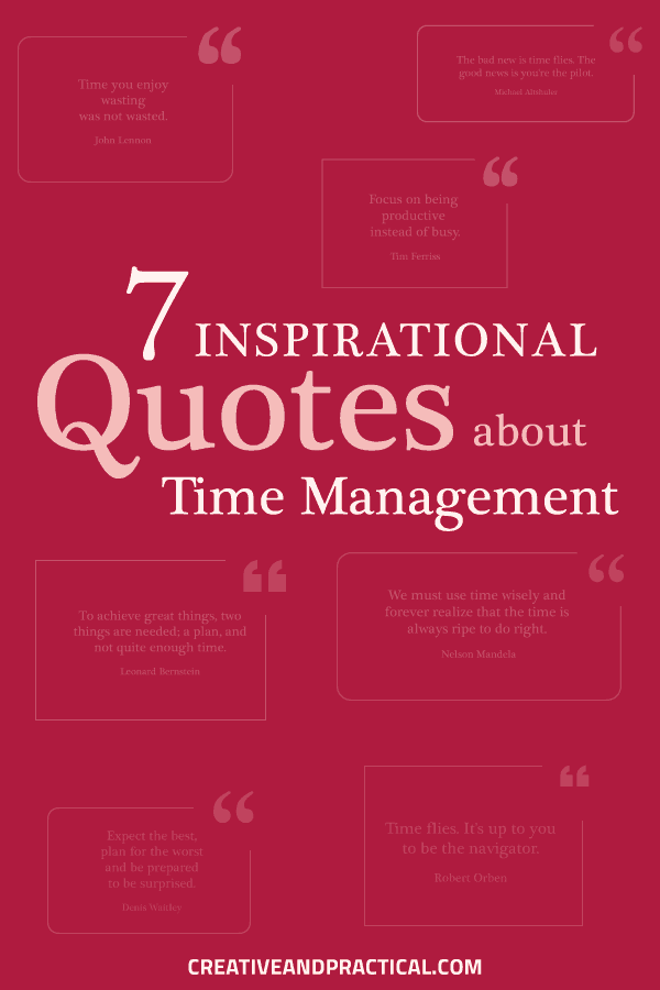 The 7 Best Inspiring Quotes About Time Management Creative And