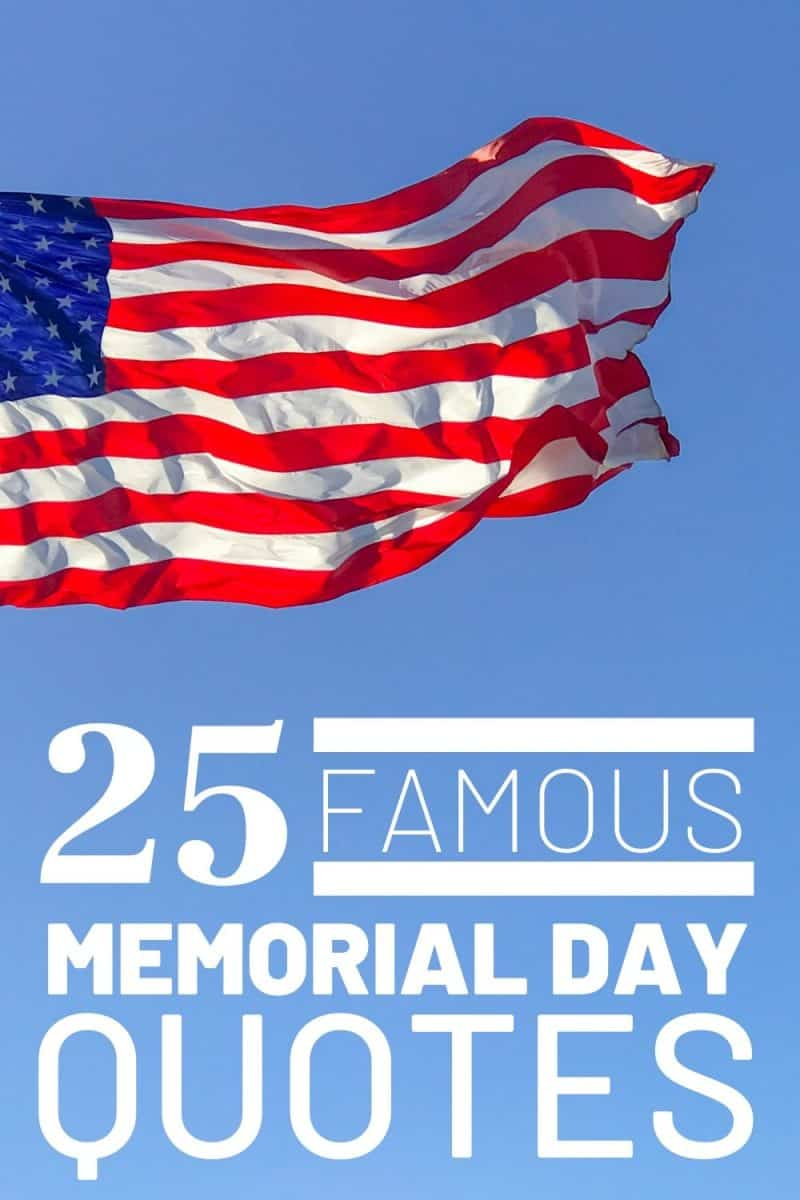 25 Famous Memorial Day Quotes for 2020 #cheerfulcook #memorialday #quotes ♡ cheerfulcook.com