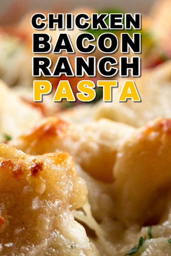 Easy Chicken Bacon Ranch Pasta Recipe