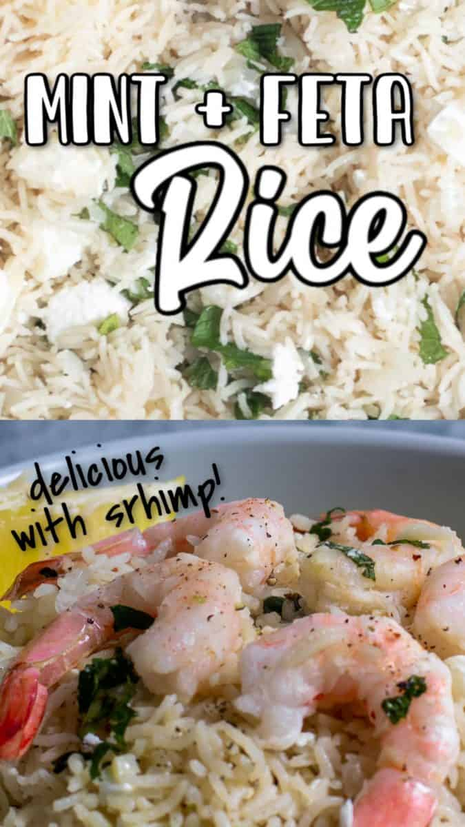 Mint Rice with Feta Cheese + Option showing how to serve it with shrimp