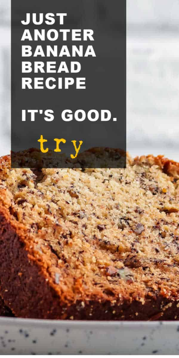 Just another banan nut bread recipe - try