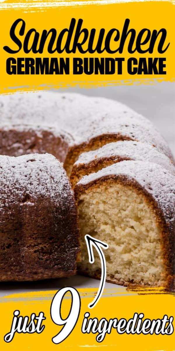 German Bundt Cake also referred to as Sandkuchen