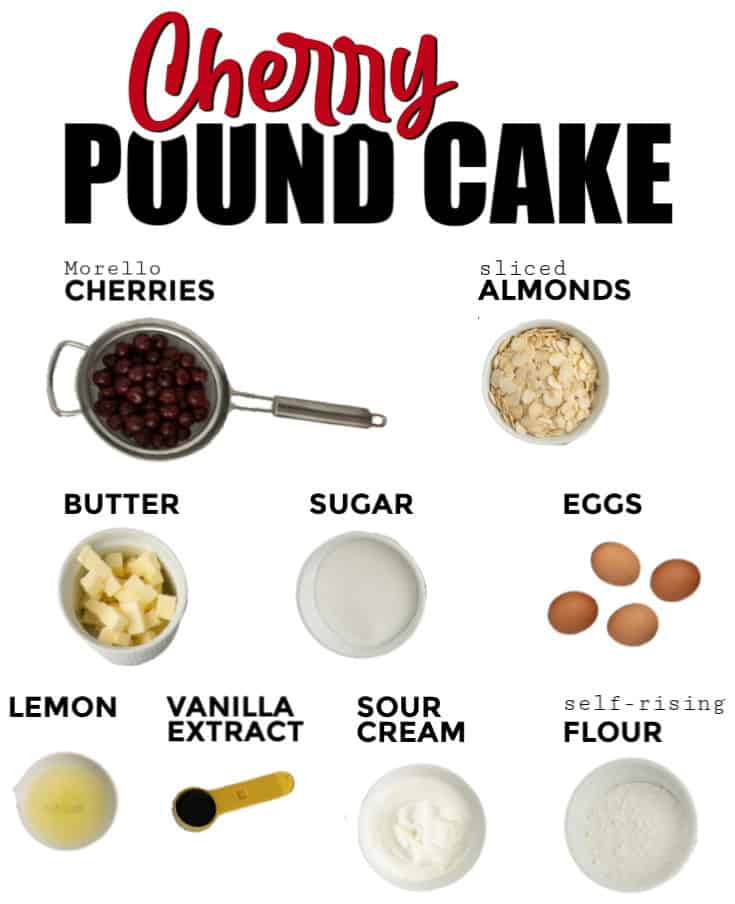 Ingredients need to make Cherry Pound Cake