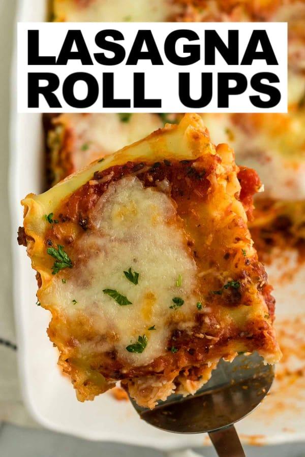Easy homemade lasagna roll ups