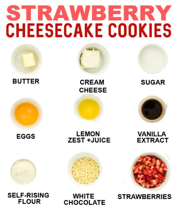 ingredients need to make strawberry cheesecake cookies
