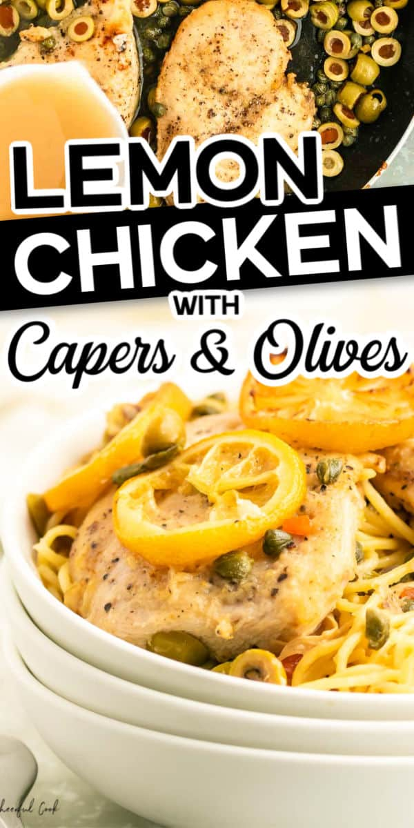 Homemade Lemon Chicken with capers and olives