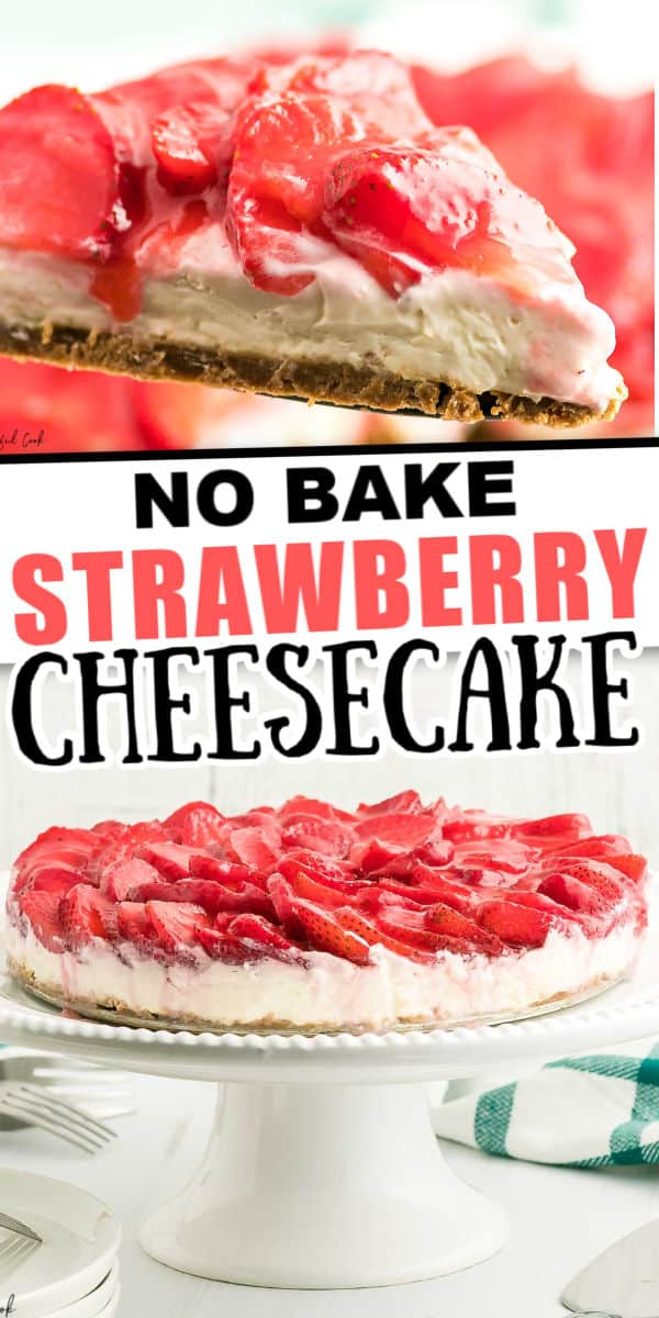 No Bake Strawberry Cheesecake Recipe