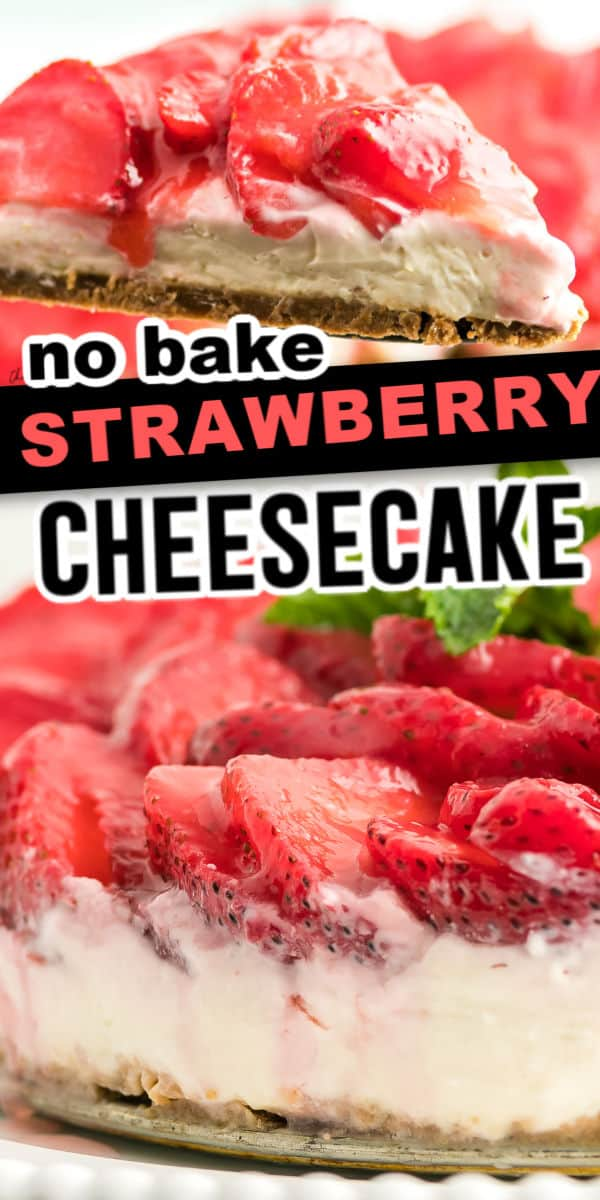 Refreshing no bake Strawberry Cheesecake Recipe