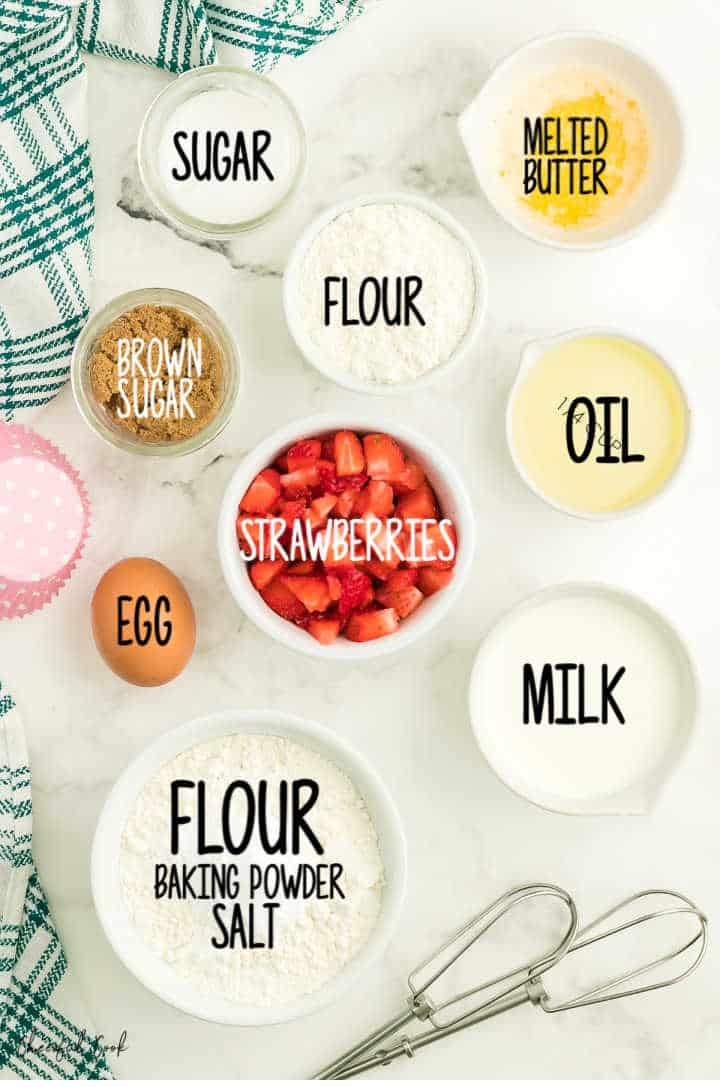 Ingredients needed to make Strawberry Muffins