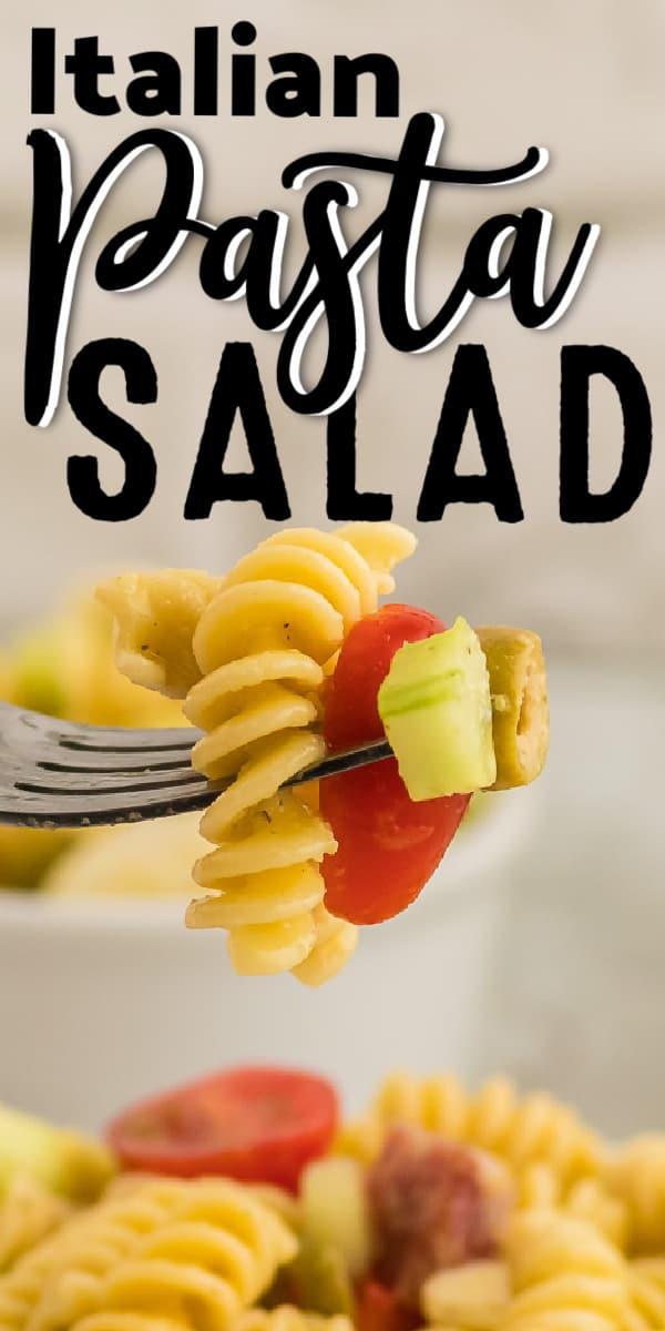 The best simple Italian Pasta Salad