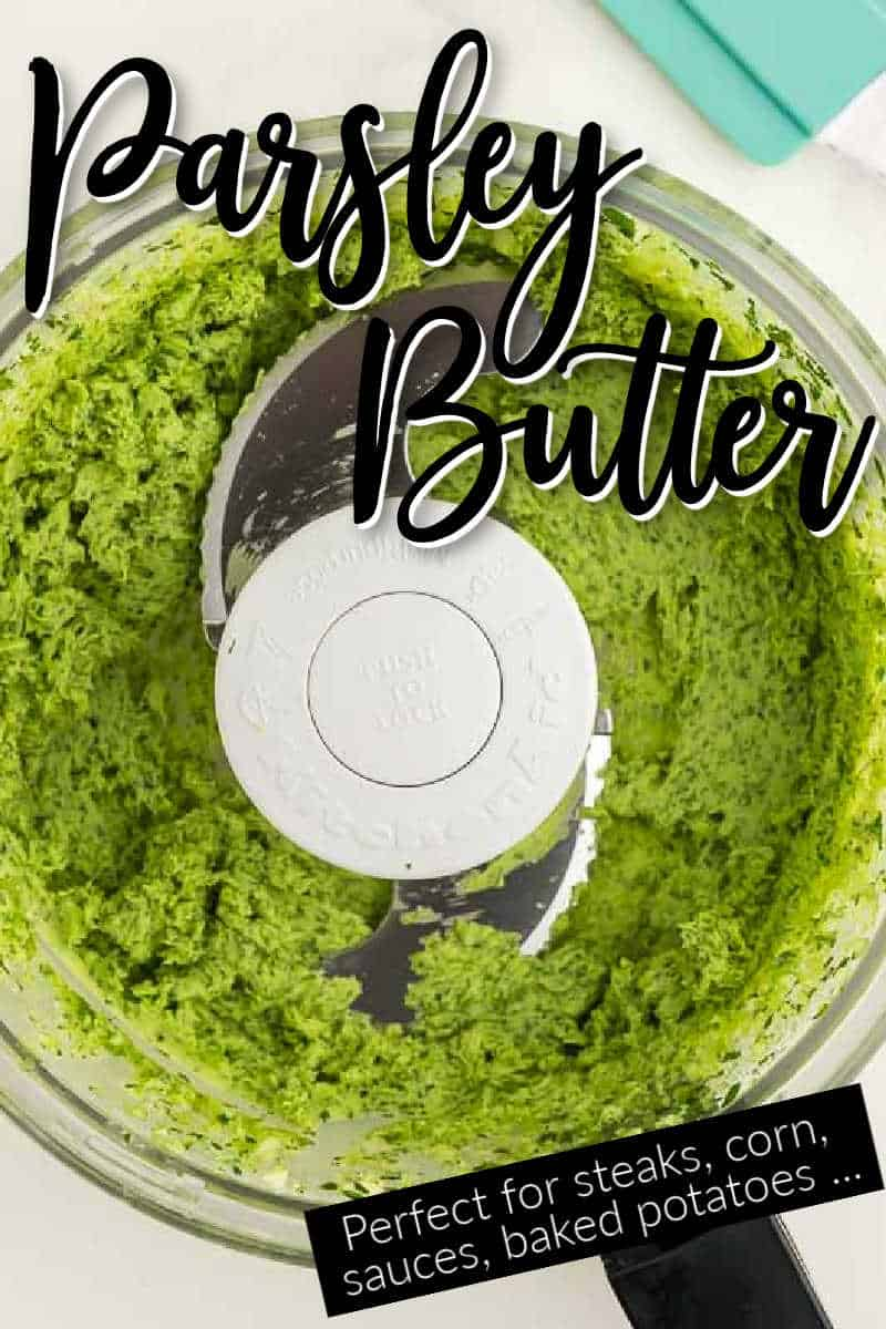 Easy Compound Butter Recipe: Parsley Butter