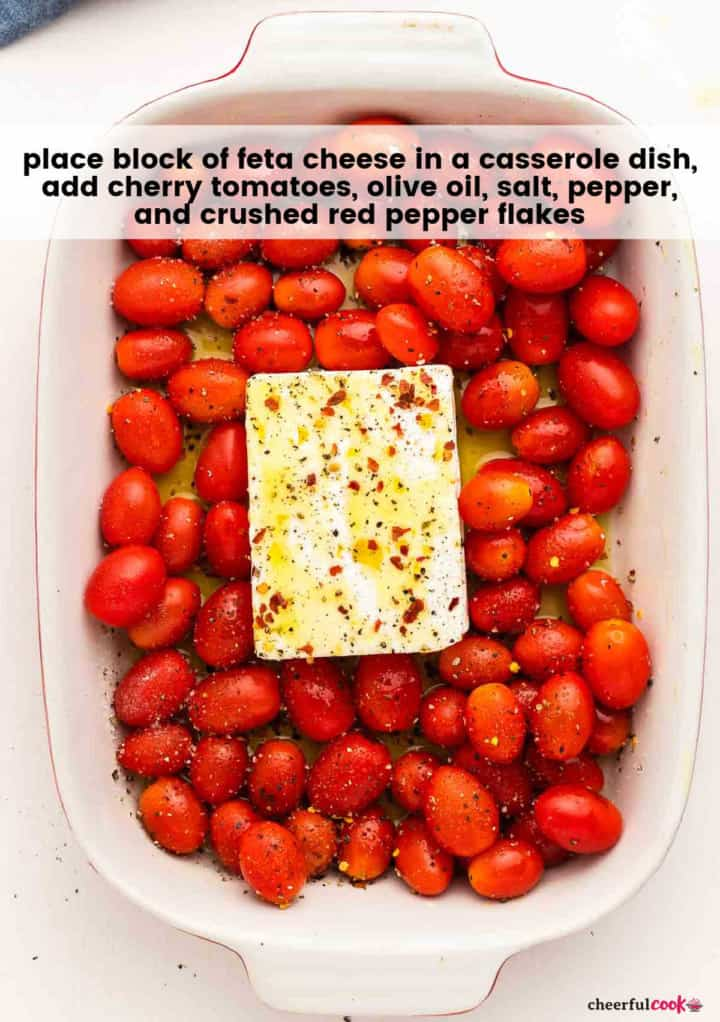 process step: tomatoes, feta cheese, olive oil and spices in a casserole dish