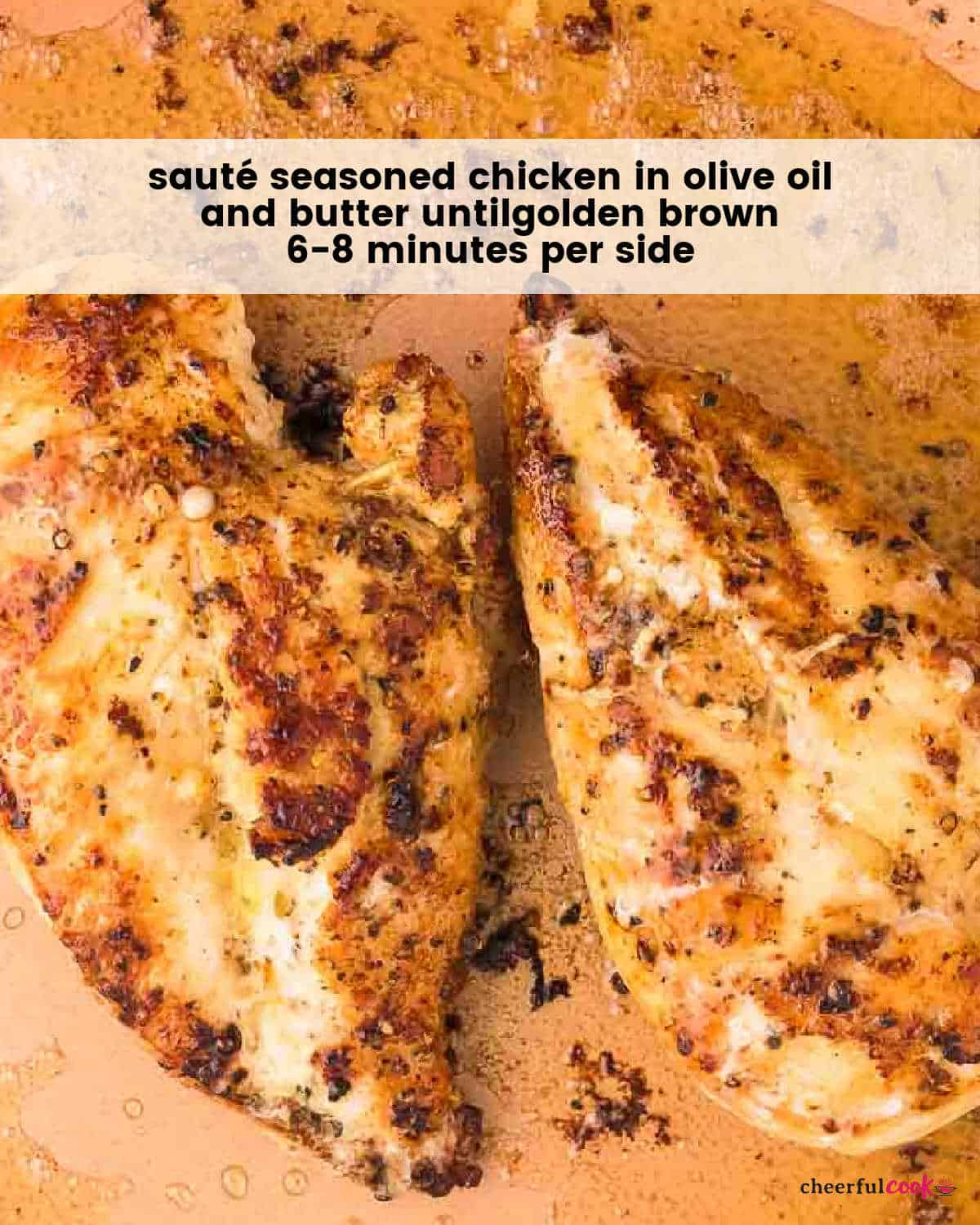 sautéing the seasoned chicken breast in a large skilelt