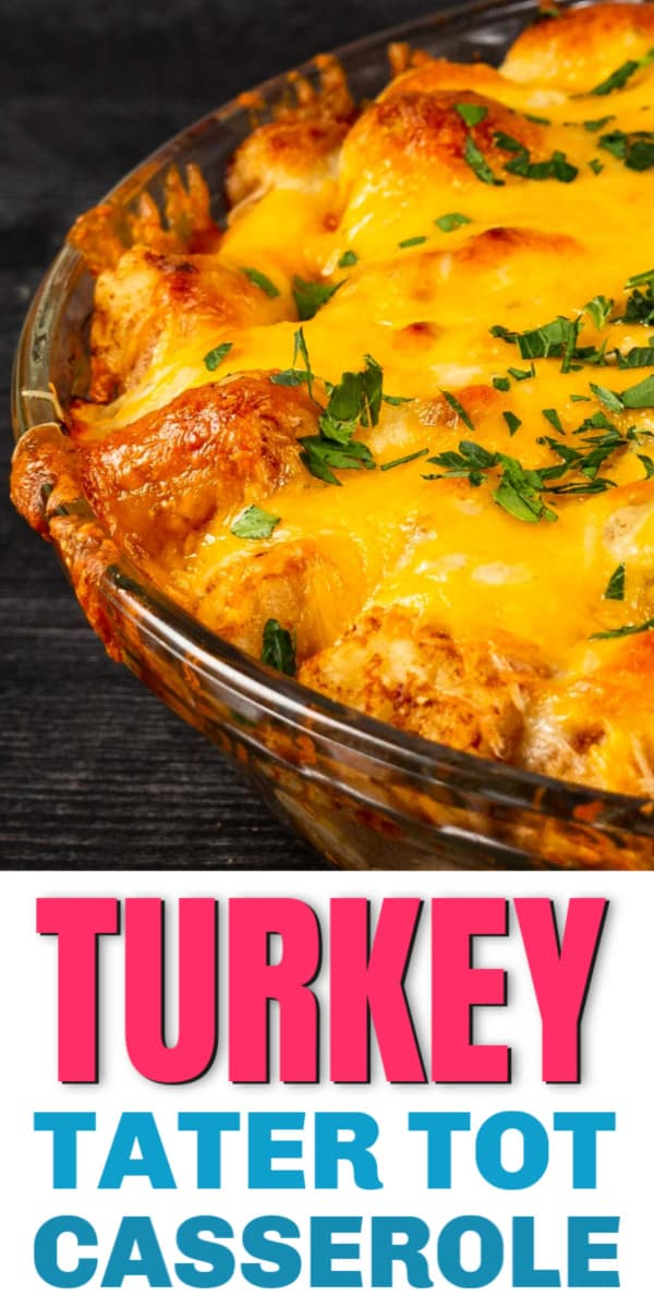 How To Make Turkey and Tater Tot Casserole