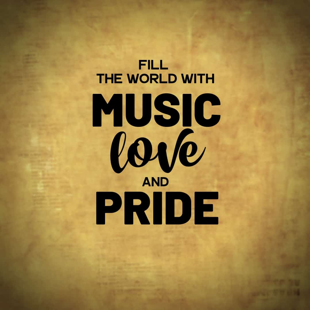 Fill The World With Music Love And Pride - Hamilton, the Musical