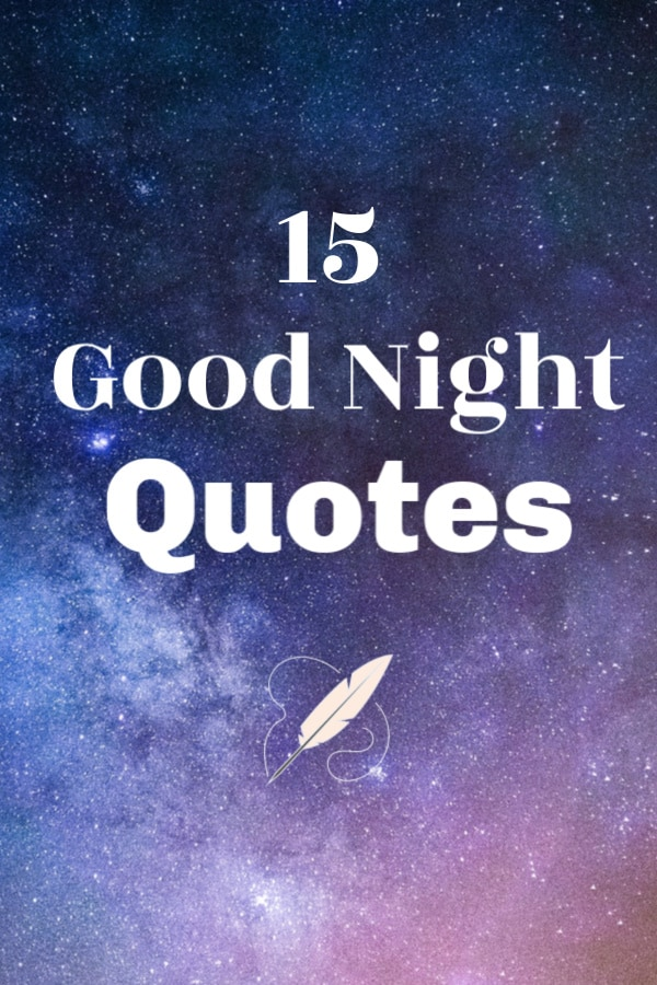 15 Good Night Quotes