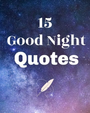 A Collection of 15 Unforgettable Good Night Quotes