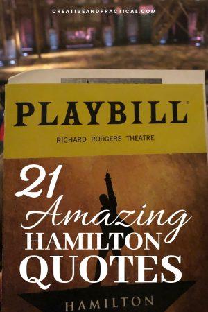 21 Ingenious Hamilton MUSICAL Quotes | Creative and Practical