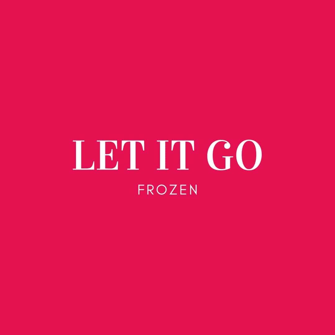 Quote: Let It Go - Frozen