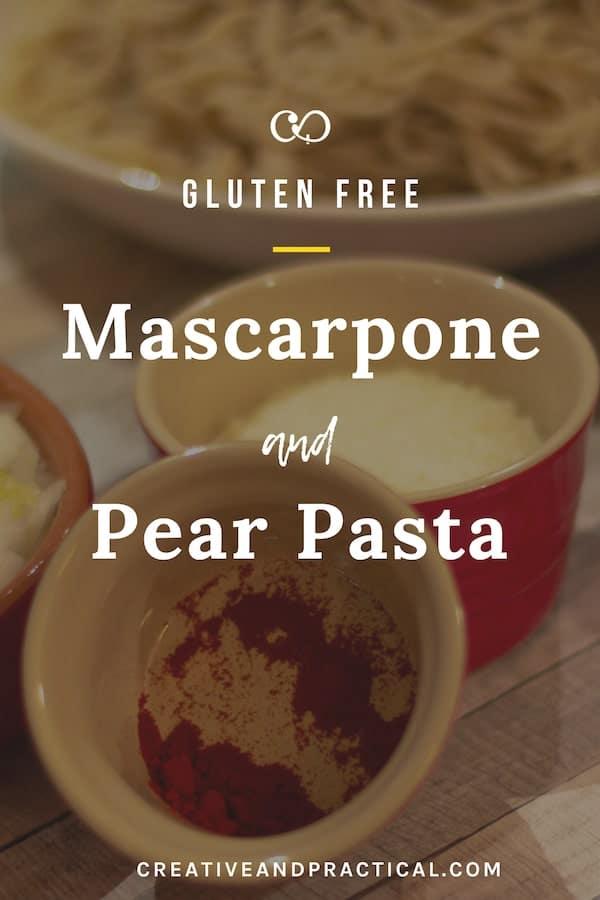 Mascarpone and Pear Pasta