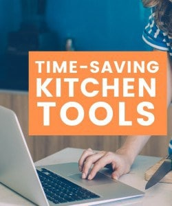Time Saving Kitchen Tools for the Every Day Chef