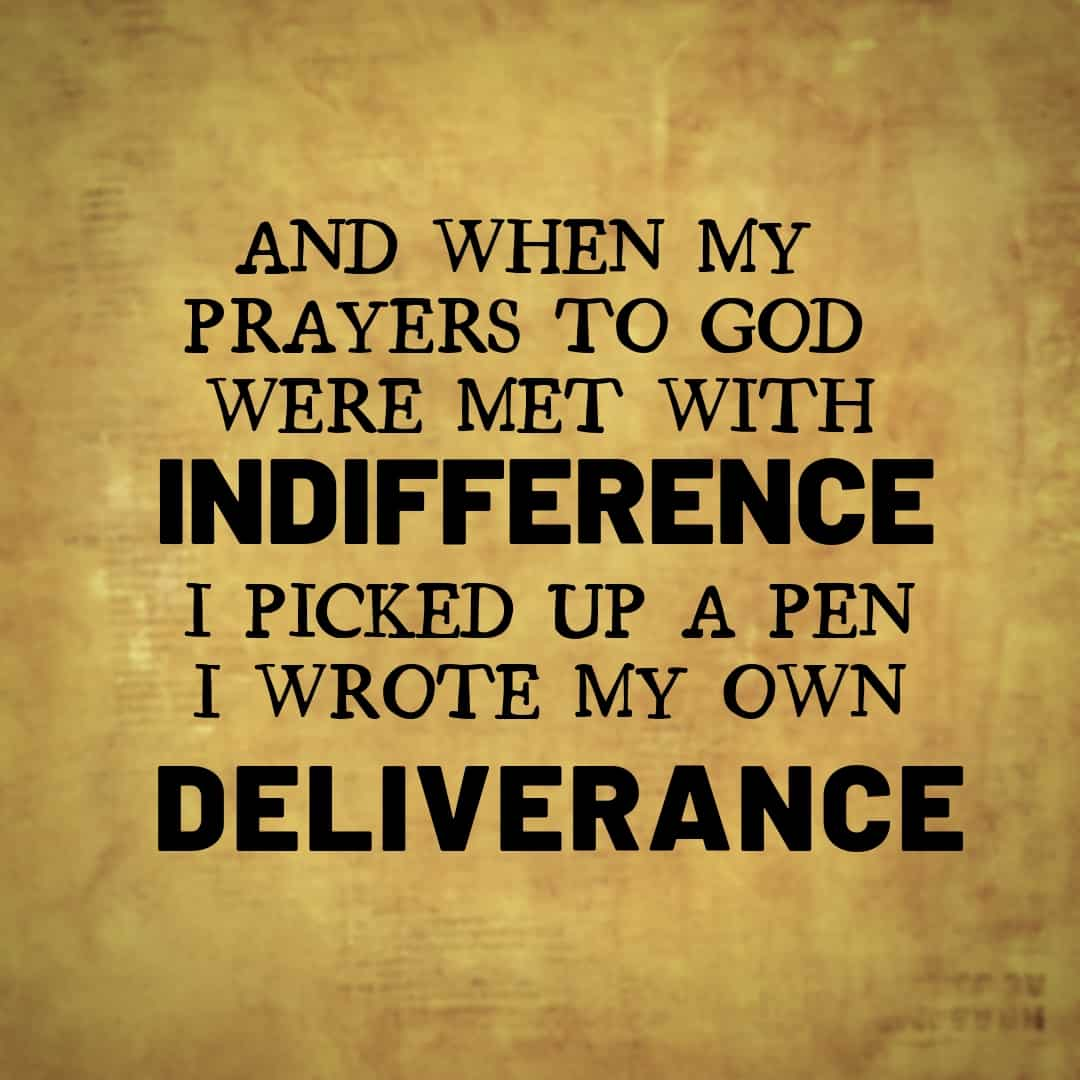 And When My Prayzers To God Were Met With Indifference, I Picked Up A Pen I Wrote My Own Deliverance, Hamilton The Musical