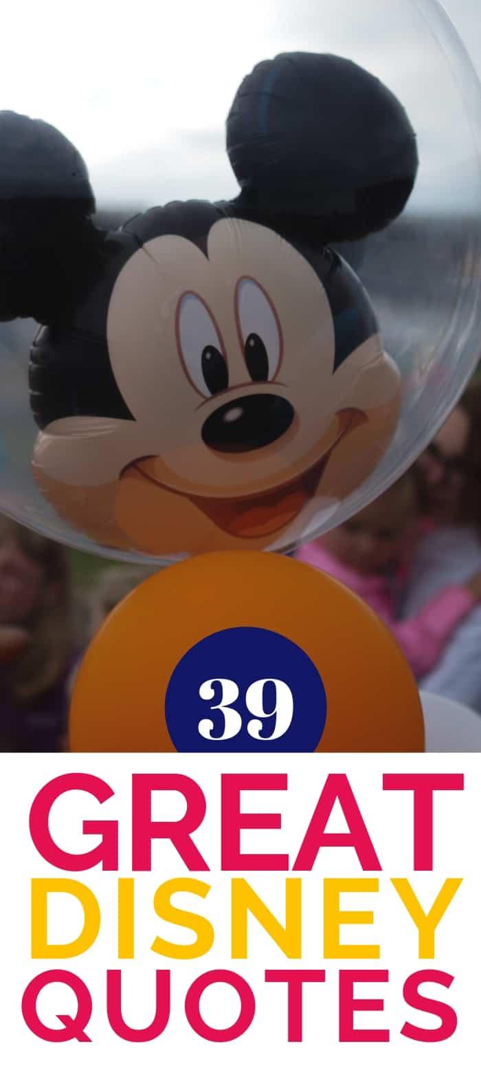 39 Amazing Disney Quotes