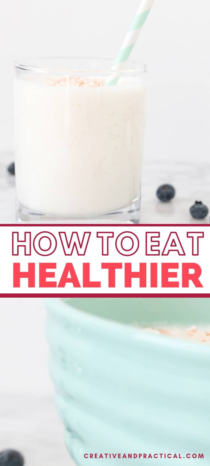 Tips To Help You Eat Healthier (without losing your mind)