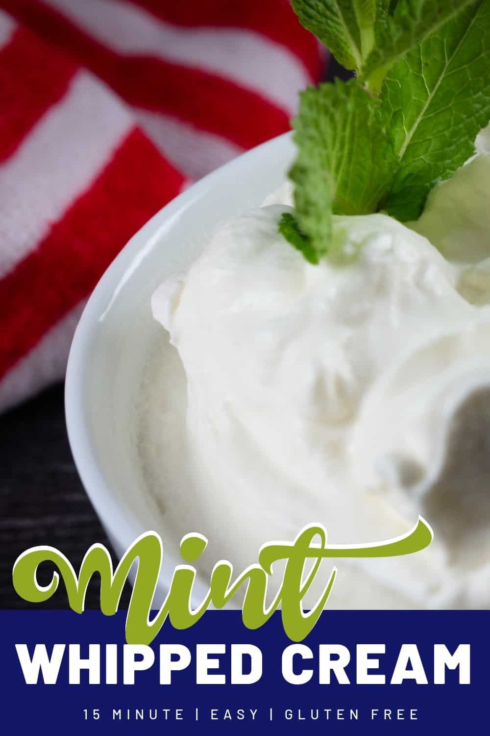 The best Mint Whipped Cream