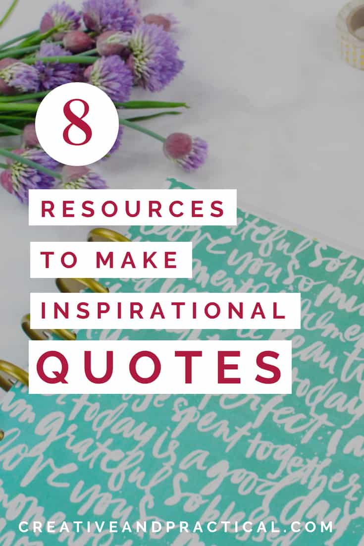 Resources to make your own inspirational quotes