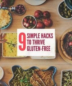 Gluten Free Diet Hacks
